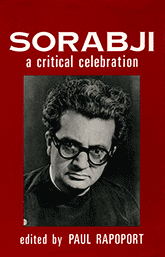 "Cover of Paul Rapoport's book ""Sorabji — A Critical Celebration"""