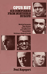 "Cover of Paul Rapoport's book ""Opus Est — Six composers from Northern Europe"""