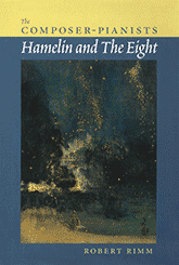 "Cover of Robert Rimm's book ""The Composer-Pianists — Hamelin and The Eight"""